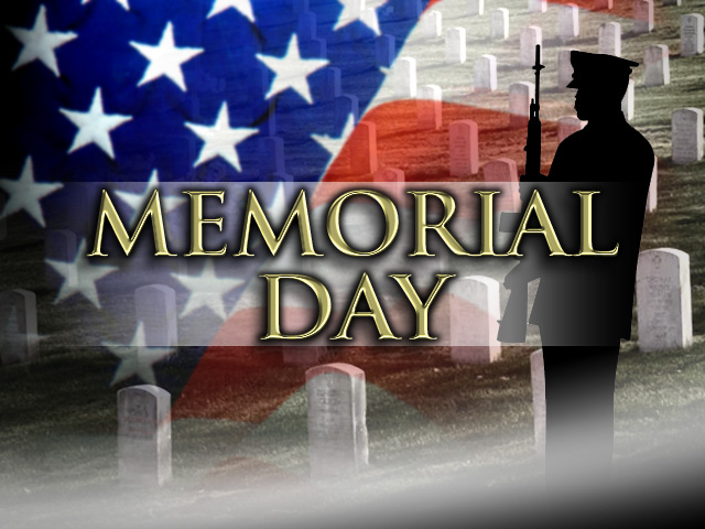 Memorial Day - May 28th, 2018